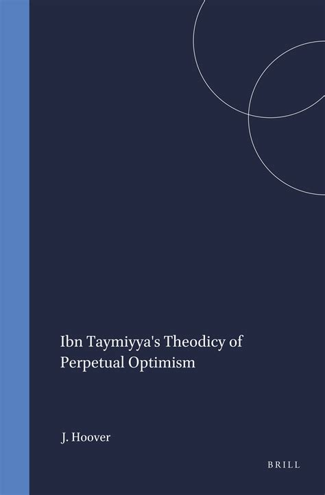 Ibn Taymiyya S Theodicy Of Perpetual Optimism Hoover Jon (ePUB/PDF) Free