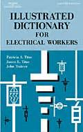 Illustrated Dictionary For Electrical Workers