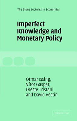 Imperfect Knowledge And Monetary Policy Issing Otmar Tristani ...