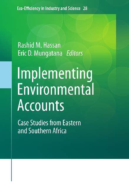 Implementing Environmental Accounts Hassan Rashid M Mungatana Eric ...