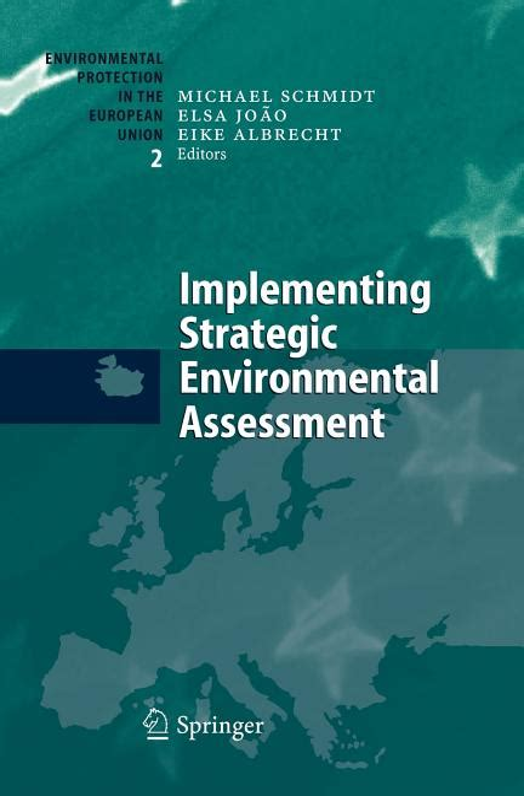 Implementing Strategic Environmental Assessment Schmidt Michael Joao