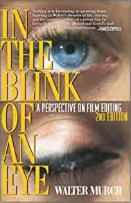 In The Blink Of An Eye A Perspective On Film Editing 2nd Edition