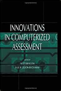 Innovations In Computerized Assessment Drasgow Fritz Olson Buchanan