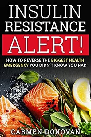 Insulin Resistance Alert How To Reverse The Biggest Health Emergency You Didnt Know You Had Diabetes Weight Loss Ketogenic Diet PCOS