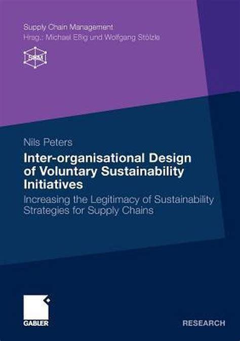 Inter Organisational Design Of Voluntary Sustainability ...