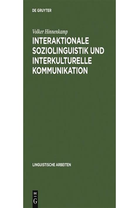 Interaktionale Soziolinguistik Und Interkulturelle Kommunikation ...