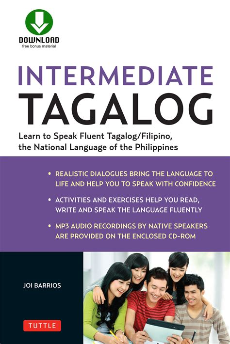 Intermediate Tagalog Learn To Speak Fluent Tagalog Filipino The National Language Of The Philippines Downloadable Material Included