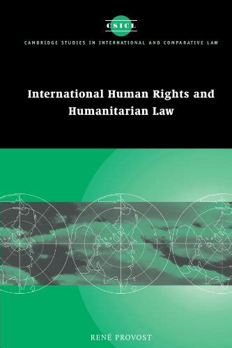 International Human Rights And Humanitarian Law Cambridge Studies In International And Comparative Law