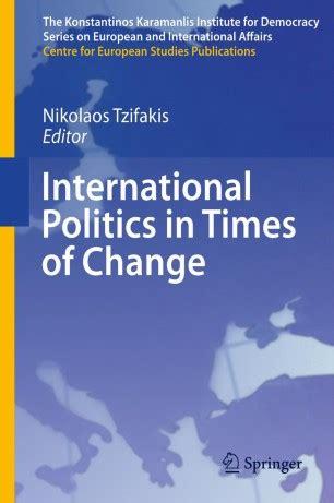 International Politics In Times Of Change Tzifakis Nikolaos (ePUB/PDF)