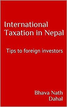 International Taxation In Nepal Tips To Foreign Investors