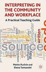 Interpreting In The Community And Workplace A Practical Teaching Guide