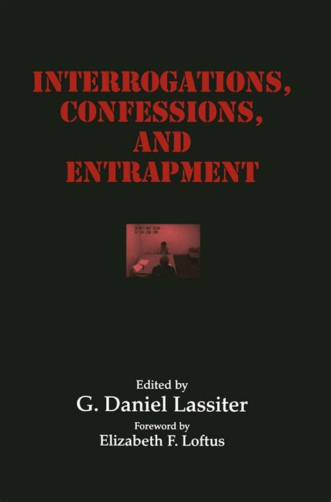 Interrogations Confessions And Entrapment Perspectives In Law Psychology