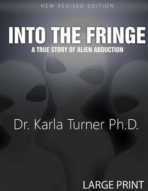 Into The Fringe A True Story Of Alien Abduction English Edition