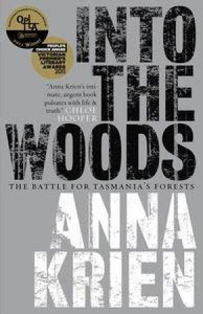 Into The Woods The Battle For Tasmanias Forests