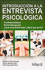 Introduccion A La Entrevista Psicologica Introduction To Psychological Interview Spanish Edition
