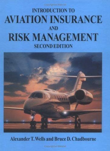 Introduction To Aviation Insurance And Risk Management Second ...