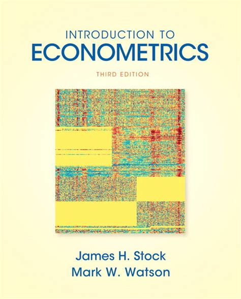 Introduction To Econometrics Update With Myeconlab By James