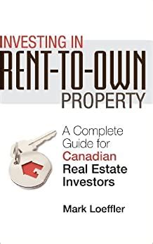 Investing In RenttoOwn Property A Complete Guide For Canadian Real Estate Investors