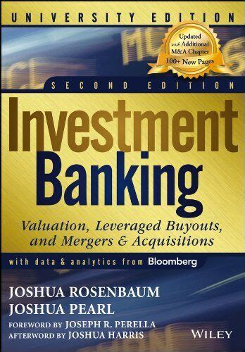 Investment Banking Valuation Leveraged Buyouts And Mergers And Acquisitions