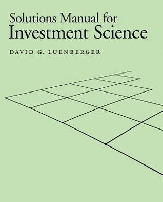 Investment Science Solutions Manual (ePUB/PDF) Free