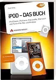 Ipod Das Buch Ipod Classic Ipod Nano Ipod Shuffle Ipod Touch Und ...