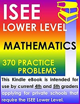 Isee Lower Level Mathematics 370 Practice Problems