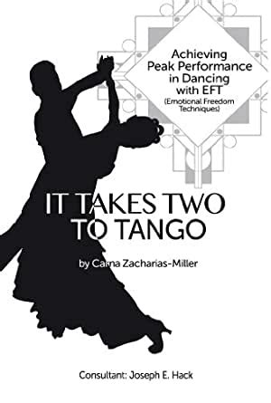 It Takes Two To Tango Achieving Peak Performance In Dancing With Eft Emotional Freedom Techniques
