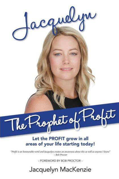 Jacquelyn The Prophet Of Profit Let The PROFIT Grow In All Areas Of Your Life Starting Today