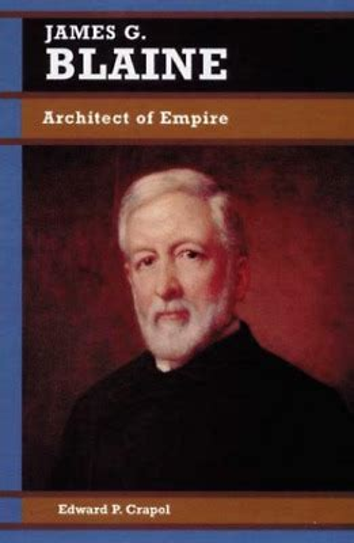 James G Blaine Crapol Edward P   Pdf/ePub Library