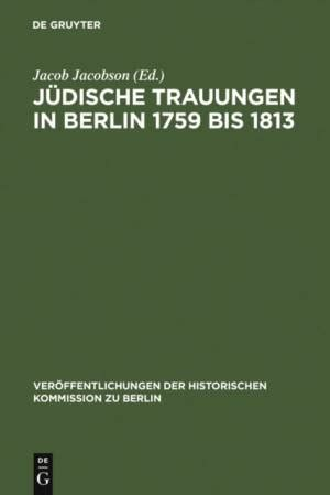 Jdische Trauungen In Berlin 1759 Bis 1813 Jacobson Jacob (ePUB/PDF) Free