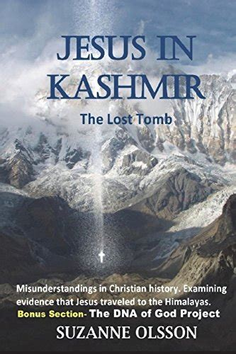 Jesus In India The Lost Tomb Jesus In Kashmir The Lost Tomb English Edition