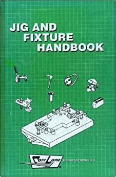 Jig And Fixture Handbook (ePUB/PDF) Free