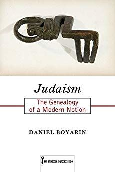 Judaism The Genealogy Of A Modern Notion Key Words In Jewish Studies