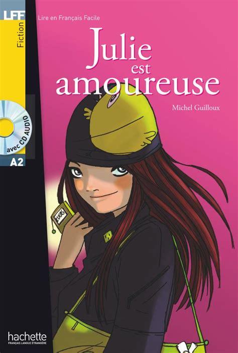 Julie Est Amoureuse Cd Audio (ePUB/PDF) Free