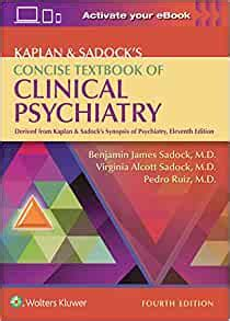 Kaplan And Sadocks Concise Textbook Of Clinical Psychiatry