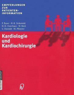 Kardiologie Und Kardiochirurgie Zerkowski H R Buser P Osterhues H H