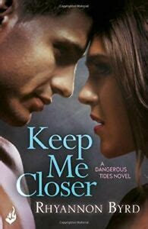 Keep Me Closer Byrd Rhyannon (ePUB/PDF)