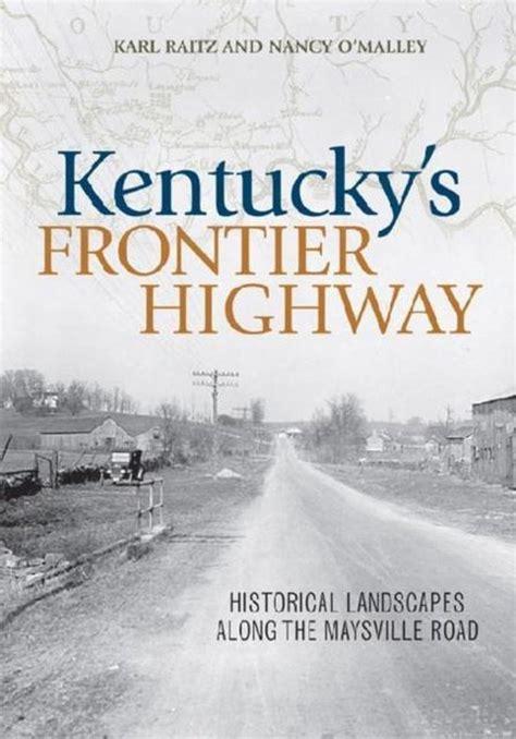 Kentucky S Frontier Highway Raitz Karl Omalley Nancy (ePUB/PDF) Free