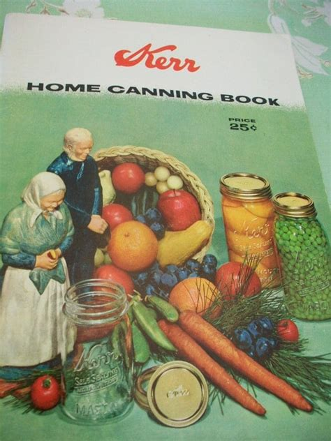 Kerr Home Canning Book 1958 Kerr Glass Mfg Corp And How To Freeze Food