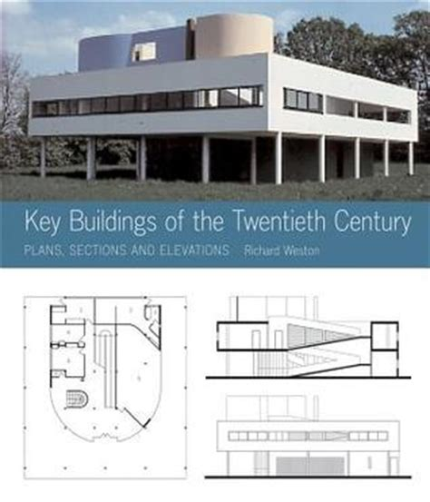 Key Buildings Of The 20th Century Plans Sections And Elevations
