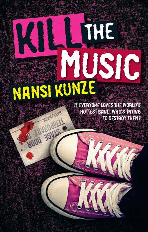 Kill The Music Kunze Nansi (ePUB/PDF) Free