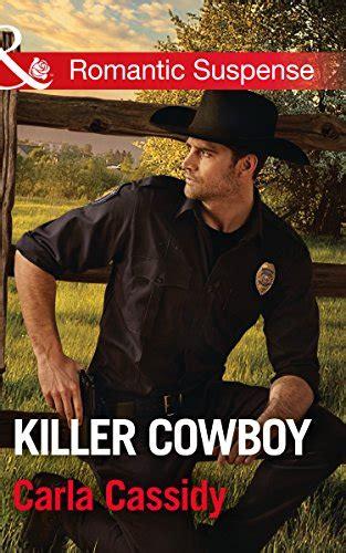 Killer Cowboy Mills Boon Romantic Suspense Cowboys Of