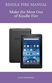Kindle Fire Manual Troubleshooting Guide Make The Most Out Of Kindle