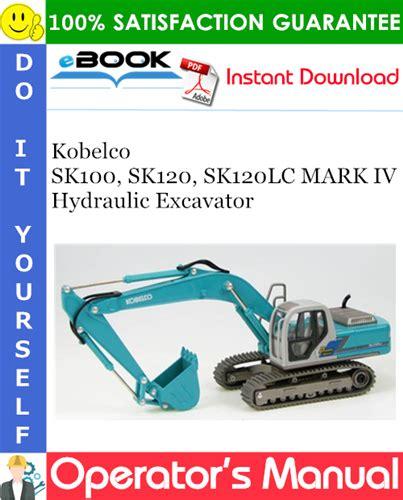 kobelco sk100 sk120 sk120lc hydraulic crawler excavator workshop service  repair manual yw 03371 lp 06191 yp 01601