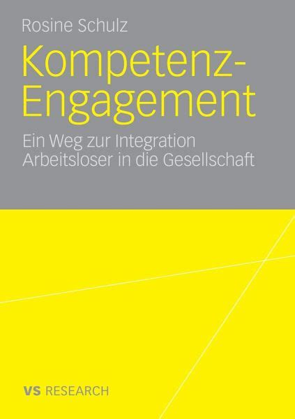 Enjoyable Kompetenz Engagement Ein Weg Zur Integration Arbeitsloser In Die Wiring Digital Resources Funapmognl