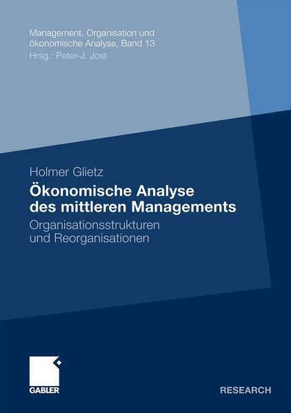 konomische analyse des mittleren managements glietz holmer