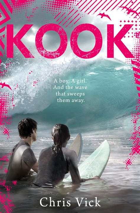 Kook What Surfing Taught Me About Love Life And Catching The ...