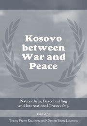 Book] Kosovo Between War And Peace Knudsen Tonny Brems Laustsen ...