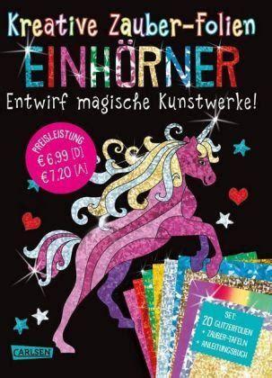 Kreative Zauber Folien Einhorner Set Mit 10 Zaubertafeln 20 Folien