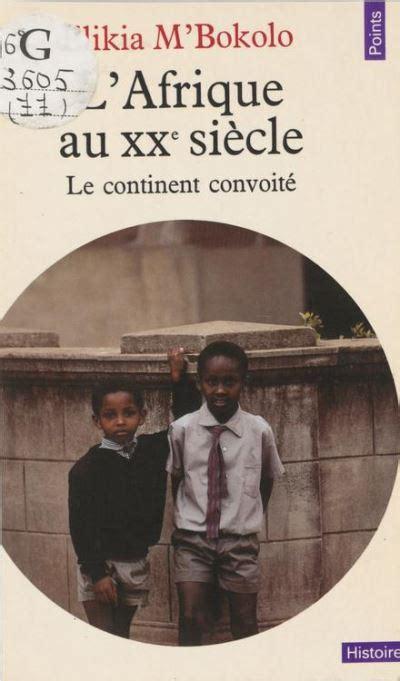 L Afrique Au Xxe Siecle (ePUB/PDF)